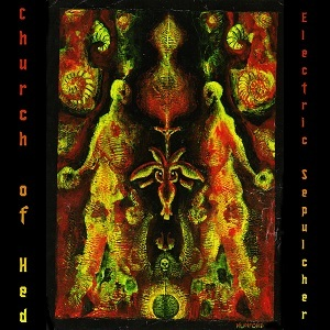 Church of Hed — Electric Sepulcher Officially Released!