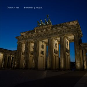 New Church of Hed Album — Brandenburg Heights — is released!